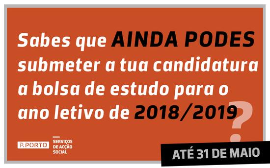 APROXIMAÇÃO FIM DO PRAZO PARA REQUERER BOLSA PARA O ANO LETIVO 2018-2019